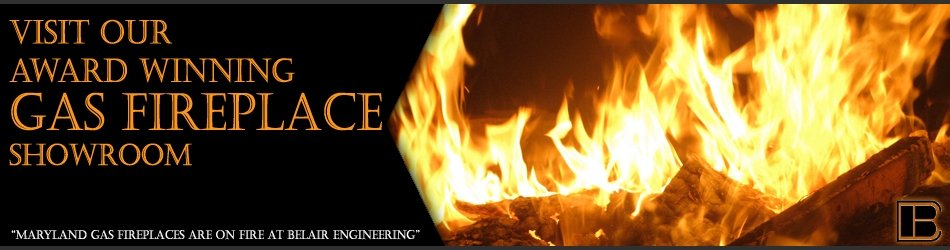 Have us install and maintain gas fireplace in Bowie MD.
